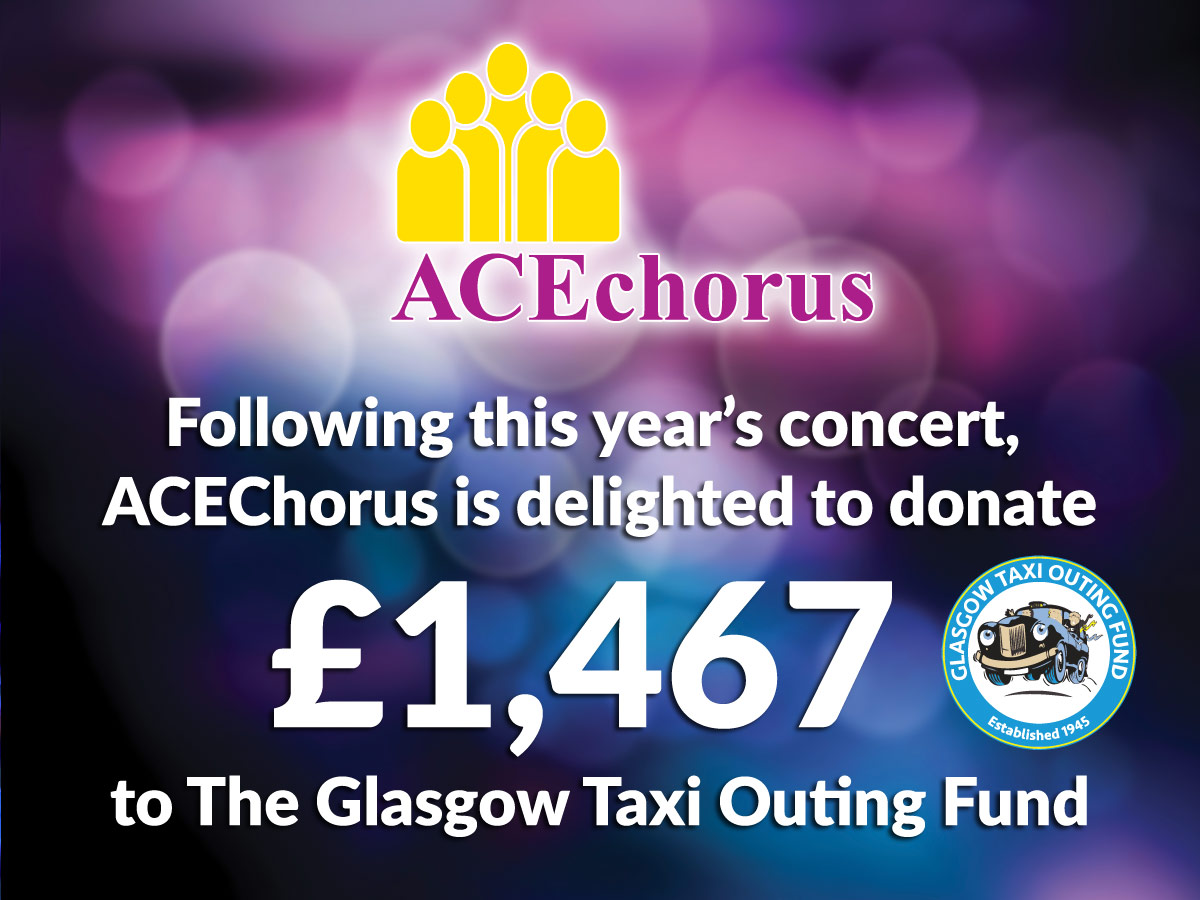 Ace is delighted to donate £1467 to the Glasgow Taxi Outing Fund